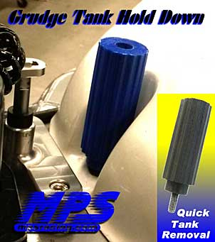 MPS Grudge Tank Hold Down