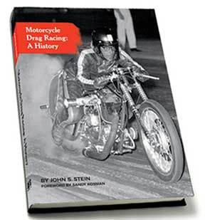 Motorcycle Drag Racing : A History